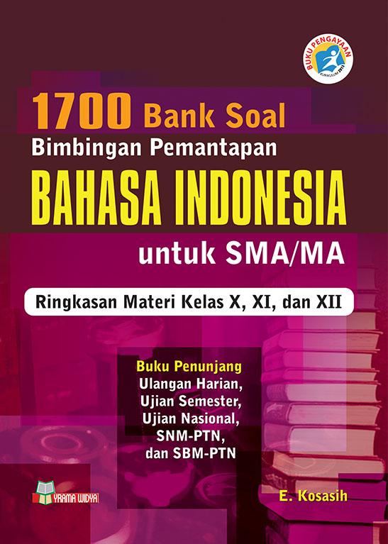 1700 Bank Soal Bintap Bahasa Indonesia Untuk Sma Ma