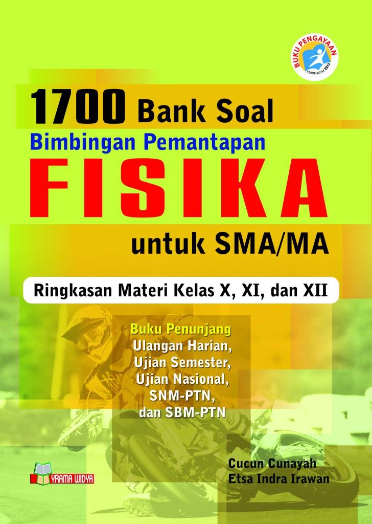 1700 Bank Soal Bintap Fisika Untuk Sma Ma Pengayaan Kur 2013