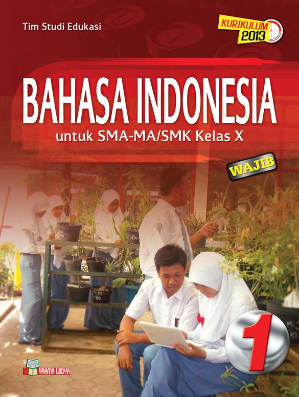 buku bahasa indonesia sma kelas x wajib kurikulum 2013