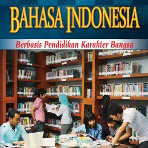 buku bahasa indonesia berbasis karakter sma kelas xi