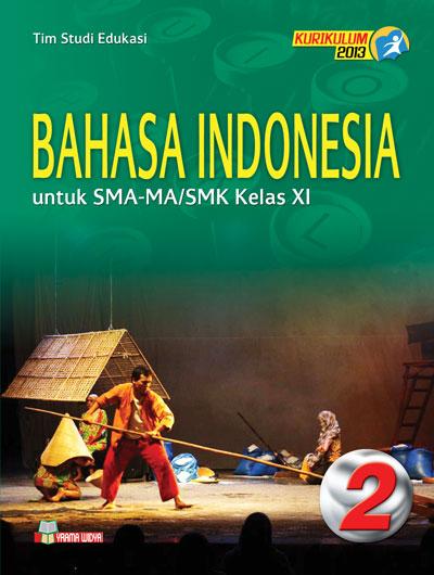 buku bahasa indonesia sma kelas xi wajib kurikulum 2013