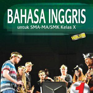 buku bahasa inggris sma-ma/smk kelas x wajib kur 2013