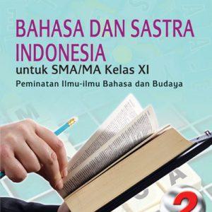 buku bahasa dan sastra indonesia sma/ma kelas xi peminatan