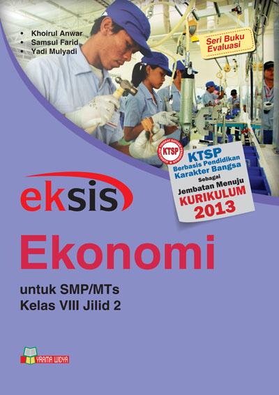 buku eksis ekonomi smp-mts kelas viii jilid 2