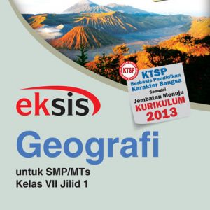 buku eksis geografi smp-mts kelas vii jilid 1