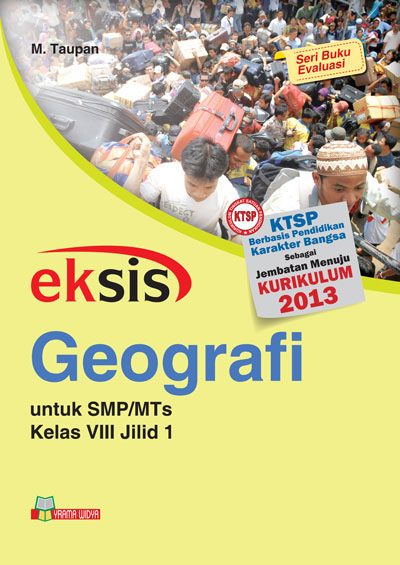 buku eksis geografi smp-mts kelas viii jilid 1