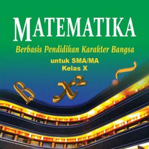 buku matematika berbasis karakter sma/ma kelas x