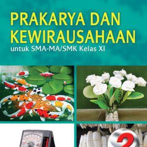 buku prakarya dan kewirausahaan sma-ma/smk kelas xi wajib k13