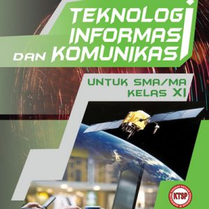 buku teknologi informasi dan komunikasi untuk sma/ma kelas xi