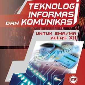 buku teknologi informasi dan komunikasi untuk sma/ma kelas xii