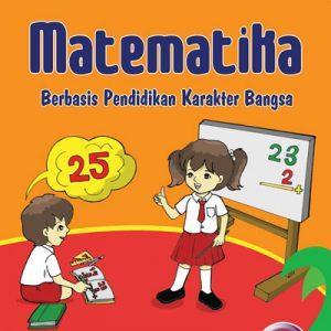 buku matematika berbasis karakter untuk sd/mi kelas 1