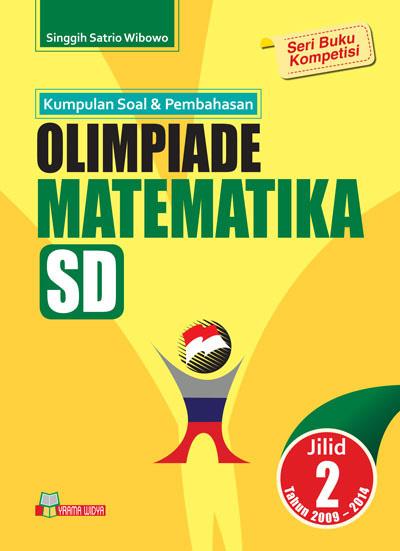 buku kumpulan soal & pembahasan olimpiade matematika sd