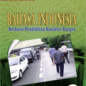 buku bahasa indonesia berbasis karakter untuk smp kelas ix