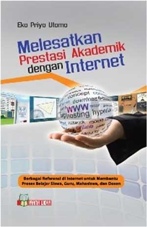 buku melesatkan prestasi akademik dengan internet