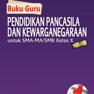 buku guru ppkn sma-ma/smk kelas x wajib kurikulum 2013