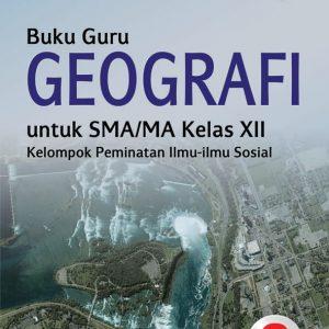 buku guru geografi sma kelas xii peminatan kurikulum 2013