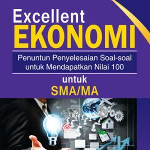buku excellent ekonomi untuk sma/ma/smk