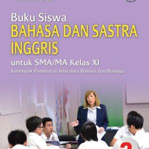 buku siswa bahasa dan sastra inggris kelas xi peminatan