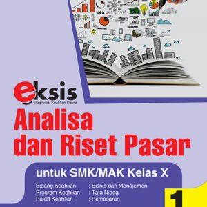 buku eksis analisa dan riset pasar untuk smk/mak kelas x