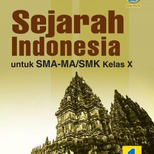 buku sejarah indonesia sma-ma/smk kelas x wajib