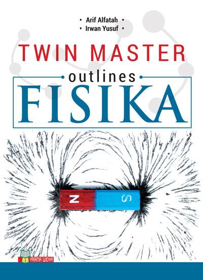 buku twin master outlines fisika