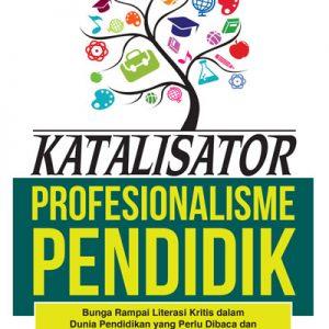 buku katalisator profesionalisme pendidik