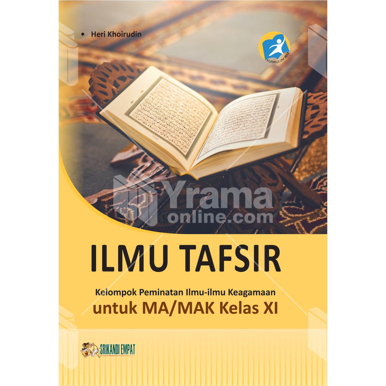buku ilmu tafsir untuk ma kelas xi peminatan kurikulum 2013